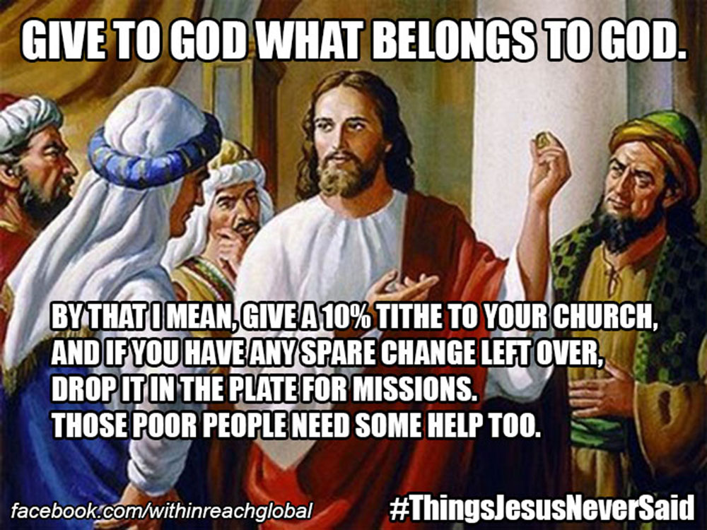 4 Ridiculous Memes Of Things Jesus Never Said About