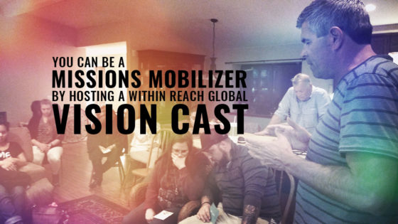 You-Can-Be-A-Missions-Mobilizer-By-Hosting-A-Vision-Cast-002