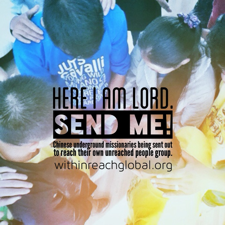 Chinese Missionaries Say: Here I Am Lord  Send Me! - Within
